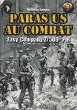Matthieu Longue - Paras US au combat - Easy Company 2/506th PIR.
