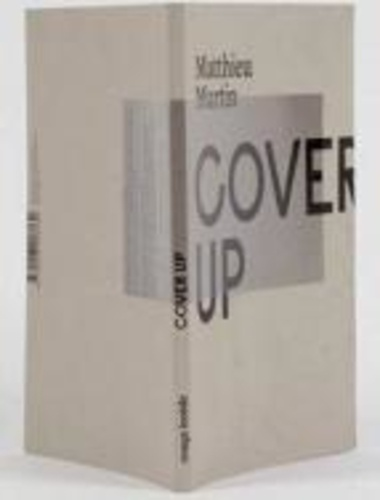 Matthieu Martin et Denys Riout - Cover up.