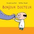 Matthieu Maudet et Michaël Escoffier - Bonjour docteur.