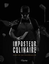 Matthieu Maurice - L'imposteur culinaire - Chef et entrepreneur.