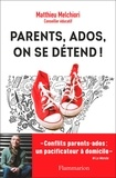 Matthieu Melchiori - Parents, ados, on se détend !.