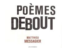 Matthieu Messagier - Poèmes debout.