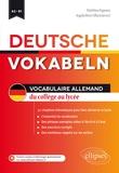 Matthieu Pagnoux - Deutsche Vokabeln - Vocabulaire allemand du collège au lycée A2-B1.
