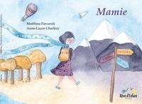 Matthieu Parcaroli et Anne-Laure Charlery - Mamie.