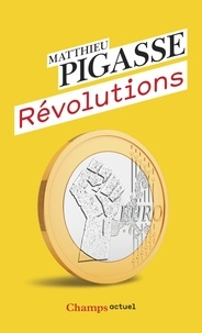 Matthieu Pigasse - Révolutions.