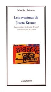 Matthieu Poitavin - Leis aventuras de Josette Kroner.