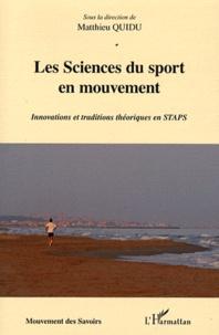 Les Sciences du sport en mouvement - Innovations et traditions théoriques en STAPS.pdf
