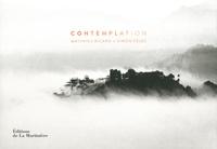 Matthieu Ricard et Simon Vélez - Contemplation.