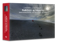 Matthieu Ricard et Valérie de Sahb - L'agenda-calendrier Paroles altruistes.