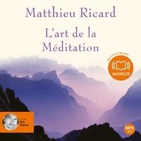 Matthieu Ricard - L'art de la Méditation.