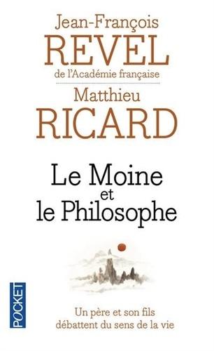 Matthieu Ricard et Jean-François Revel - Le moine et le philosophe - Le bouddhisme aujourd'hui, édition revue et corrigée.