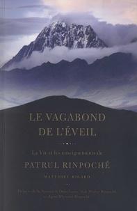 Le vagabond de l'éveil- La vie et les enseignements de Patrul Rinpoché - Matthieu Ricard pdf epub