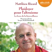 Téléchargements gratuits de livres audio pour ipod touch Plaidoyer pour l'altruisme  - La force de la bienveillance iBook MOBI par Matthieu Ricard