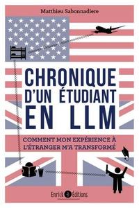 Matthieu Sabonnadiere - Chronique d'un étudiant en LLM - Comment mon expérience à l'étranger m'a transformé.