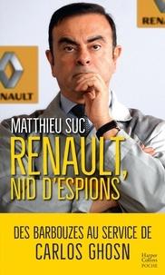 Matthieu Suc - Renault, nid d'espions - Le livre qui révèle la face cachée de Carlos Ghosn.