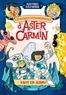 Matthieu Sylvander - Les voyages extraordinaires d'Aster Carmin  : Salut les aliens !.