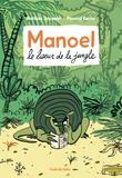 Matthieu Sylvander - Manoel, le liseur de la jungle.
