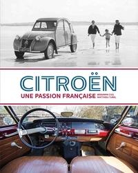 Matthieu Turel et Benjamin Cuq - Citroën - Une passion française.