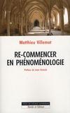 Matthieu Villemot - Re-commencer en phénoménologie.