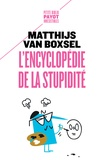 Matthijs Van Boxsel - L'encyclopédie de la stupidité.