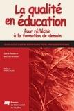 Matthis Behrens - La qualité en éducation - Pour réfléchir à la formation de demain.