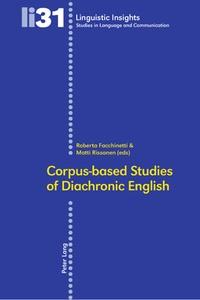 Matti Rissanen et Roberta Facchinetti - Corpus-based Studies of Diachronic English.