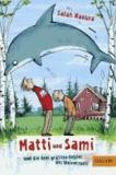 Matti und Sami und die drei größten Fehler des Universums - Roman für Kinder.