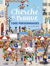 Mattia Cerato - Cherche et trouve 1000 personnages.