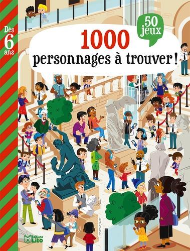 Cherche et trouve !. 1000 personnages