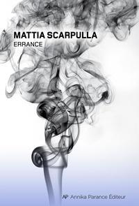 Mattia Scarpulla - Errance.
