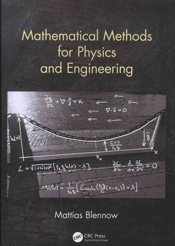 Mattias Blennow - Mathematical Methods for Physics and Engineering.