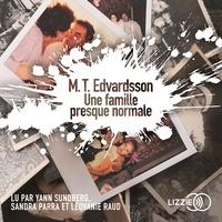 Mattias EDVARDSSON et Rémi Cassaigne - Une famille presque normale.