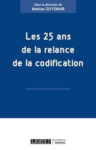 Mattias Guyomar - Les 25 ans de la relance de la codification.
