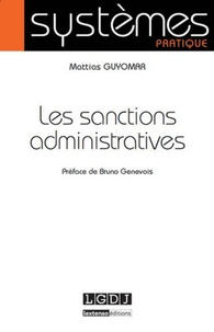 Les sanctions administratives - Mattias Guyomar |