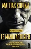 Mattias Köping - Le manufacturier.