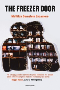 Mattilda be Sycamore - The Freezer Door.