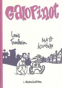 Mattt Konture et Lewis Trondheim - Galopinot.