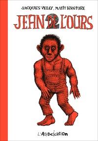 Mattt Konture et Jacques Velay - Jean de l'Ours Tome 2 : .