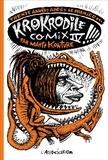 Mattt Konture - Krokodile Comix Tome 4 : .
