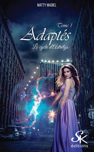 Le cycle d'Astrelys Tome 1 Adaptés
