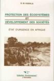 Matuka-David Kabala - Protection des écosystèmes et développement des sociétés - Etats d'urgence en Afrique.
