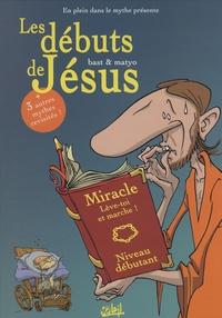 Matyo et  Bast - En plein dans le mythe Tome 1 : Les débuts de Jésus.