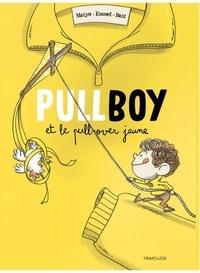 Matyo et  Emmel - Pullboy  : Pullboy et le pull-over jaune.