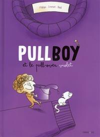 Matyo et  Emmel - Pullboy Tome 1 : Pullboy et le pull violet.