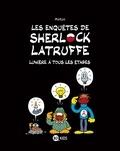 Matyo - Sherlock Latruffe, T02 - Lumière à tous les étages.