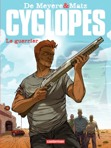 Cyclopes Tome 4 Le guerrier
