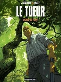 Matz et Luc Jacamon - Le Tueur Tome 13 : Ligne de fuite.