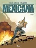 Matz et  Mars - Mexicana - Tome 02.