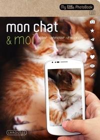 Maud Argaïbi et Aurélie Lemoine - Mon chat et moi.