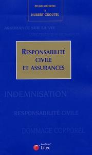 Maud Asselain et Jean-Luc Aubert - Responsabilité civile et assurances - Etudes offertes au professeur Hubert Groutel.